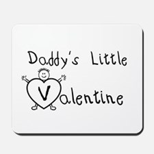Daddy's Valentine (Boy) Mousepad