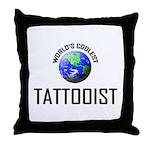 World's Coolest TATTOOIST Throw Pillow