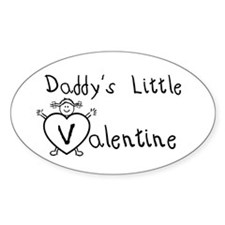 Daddy's Valentine (girl) Oval Decal