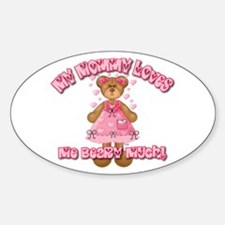 Mommy Loves Me Beary Much Oval Decal