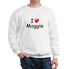 I Love Maggie (Black) Sweatshirt