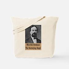 Wild Bill Hickman Tote Bag