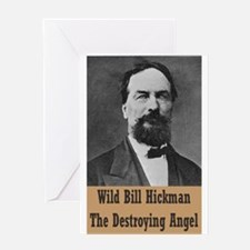 Wild Bill Hickman Greeting Card