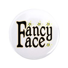 "Fancy Face 3.5"" Button (100 pack)"