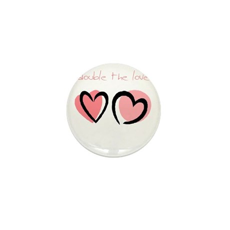 Double the Love (pink) Mini Button