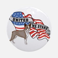 United We Stand Boston Terrier Ornament (Round)