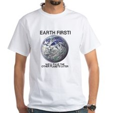 Earth First - White T-shirt
