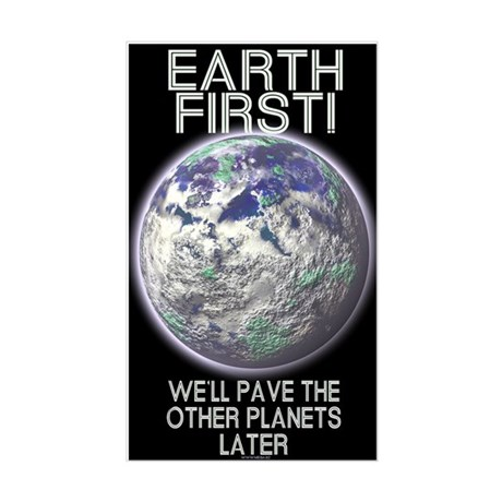 Earth First - Rectangle Sticker