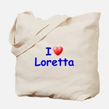 I Love Loretta (Blue) Tote Bag