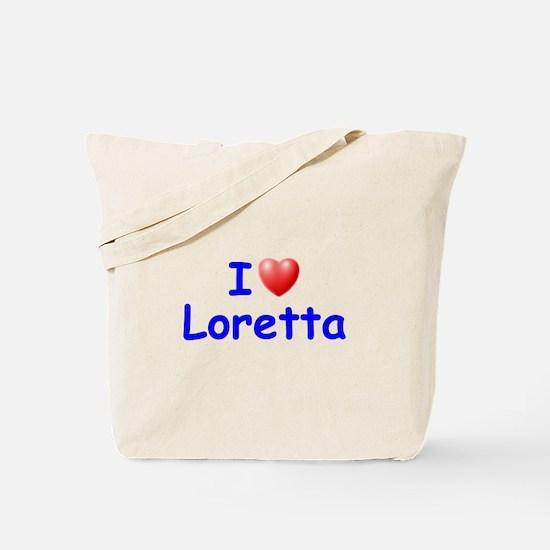 I Love Loretta (Blue) Tote Bag
