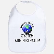 World's Coolest SYSTEM ADMINISTRATOR Bib