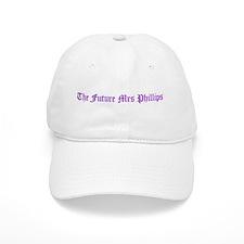 The Future Mrs Phillips Baseball Cap