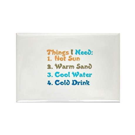 Things I Need Rectangle Magnet
