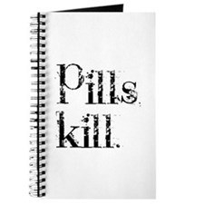 Pills kill. Journal