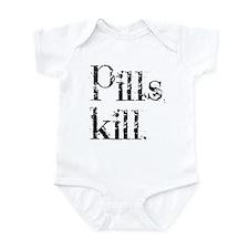Pills kill. Onesie