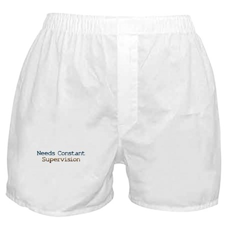 Needs Constant Supervision Boxer Shorts