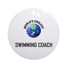 World's Coolest SWIMMING COACH Ornament (Round)