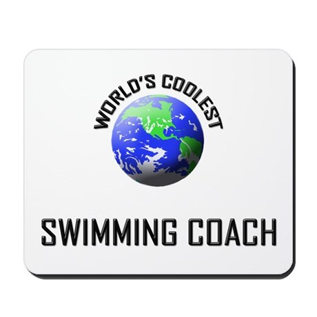 World's Coolest SWIMMING COACH Mousepad