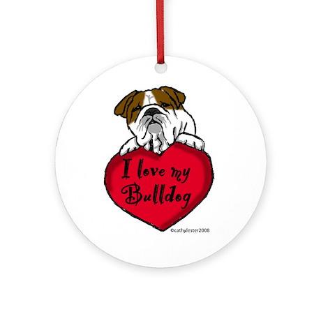 I Love My Bulldog Ornament (Round)
