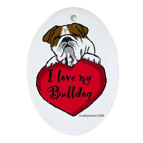 I Love My Bulldog Oval Ornament