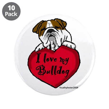 "I Love My Bulldog 3.5"" Button (10 pack)"