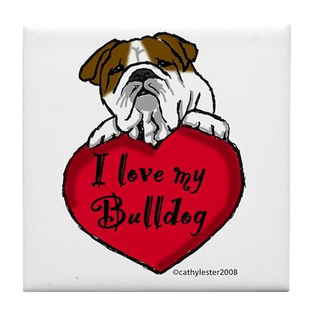 I Love My Bulldog Tile Coaster