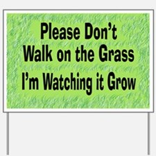 Don't Walk on the Grass Yard Sign