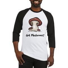 Got Mushroom Baseball Jersey