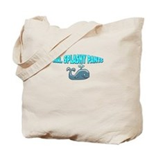 Mr. Splashy Pants! Tote Bag
