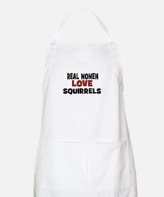 Real Women Love Squirrels BBQ Apron