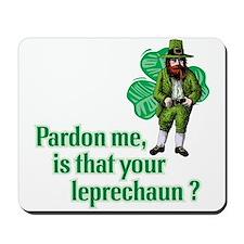 Your Leprechaun? -  Mousepad