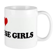 I Love VIETNAMESE GIRLS Mug