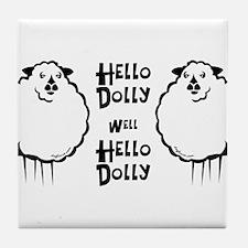Hello Dolly Sheep Tile Coaster