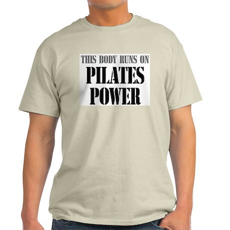 """This Body Runs on Pilates Power"" Ash Grey T-Shirt"