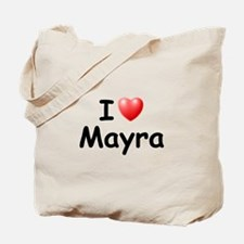 I Love Mayra (Black) Tote Bag