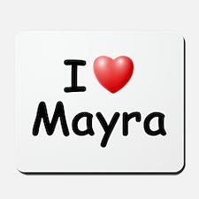 I Love Mayra (Black) Mousepad