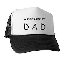Dumbest Dad Trucker Hat