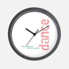 """""""Why do I Dance"""" pink and blu Wall Clock"""