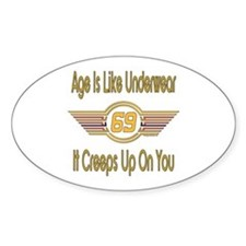 Funny 69th Birthday Oval Decal