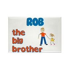Rob - The Big Brother Rectangle Magnet