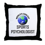 World's Coolest SPORTS PSYCHOLOGIST Throw Pillow