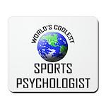 World's Coolest SPORTS PSYCHOLOGIST Mousepad