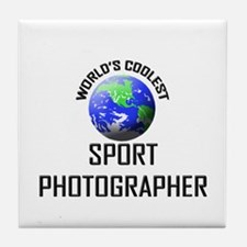 World's Coolest SPORT PHOTOGRAPHER Tile Coaster
