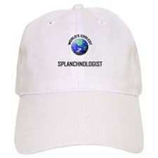 World's Coolest SPLANCHNOLOGIST Baseball Cap