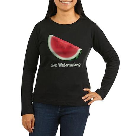 Got Watermelon Women's Long Sleeve Dark T-Shirt