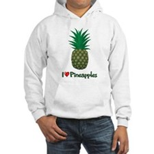 I Love Pineapples Hoodie