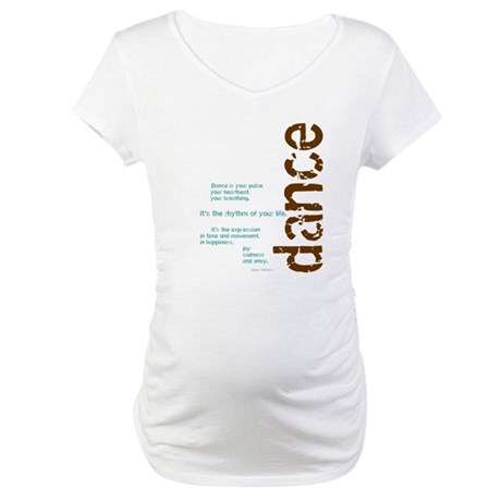 "Brown and Blue ""Dance is your Maternity T-Shirt"