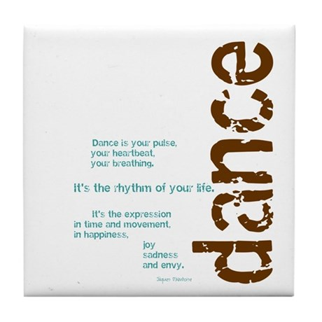 "Brown and Blue ""Dance is your Tile Coaster"