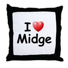 I Love Midge (Black) Throw Pillow