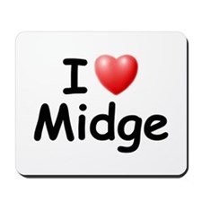 I Love Midge (Black) Mousepad